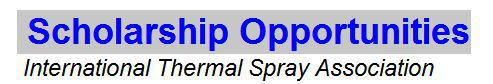 Scholarship Opportunities - International Thermal Spray Association